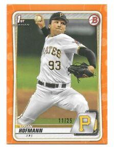 2020 Bowman Draft LOGAN HOFMANN Pittsburgh Pirates 1st Prospect ORANGE 11/25
