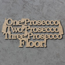 Prosecco Wine Sign - Wooden Laser Cut mdf Craft Blanks / Shapes