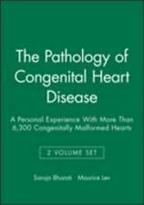 The Pathology of Congenital Heart Disease: A Personal Experience With More Than