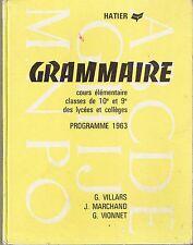 Grammaire * VIONNET / VILLARS / MARCHAND  Hatier Cours élémentaire ancien manuel