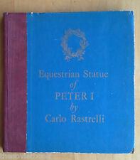 EQUESTRIAN STATUE OF PETER I by  Carlo Rastrelli In Russian English 1972