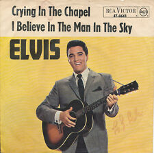 "7"" - Elvis Presley - Crying In The Chapel / I Believe In The Man In The Sky"