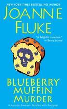 A Hannah Swensen Mystery Ser.: Blueberry Muffin Murder by Joanne Fluke (2011, UK- A Format Paperback)