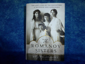 """THE ROMANOV SISTERS by Helen Rappaport HB Book """"Lost lives of the daughters..."""""""