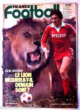 FRANCE FOOTBALL du 21/04/1981; AZ 67'-Sochaux/ Maradona, Ballon, Famille, Patrie