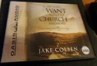 So You Don't Want To Go To Church Any more An Unexpected J`ney Jake Colsen audio