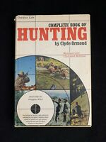 Vintage 1976 Complete Book of Hunting by Clyde Ormond
