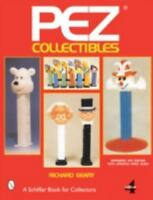 Pez[r] Collectibles [Schiffer Book for Collectors]
