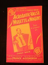 Partition Acrobatic Valse Musette à Nogent Charley Bazin Music sheet