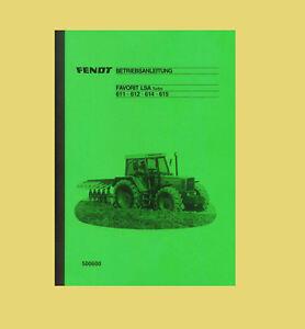 Fendt Favorit 615  LSA Turbo Betriebsanleitung Schlepper 1988