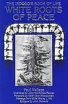 White Roots of Peace : Iroquois Book of Life by Paul Wallace (1994, Paperback)
