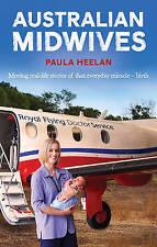 Australian Midwives by Paula Heelan (Paperback, 2016)