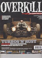 """HOT ROD DELUXE MAGAZINE PRESENTS """"OVERKILL NO CANDY-ASS CARS"""" WINTER 2014."""
