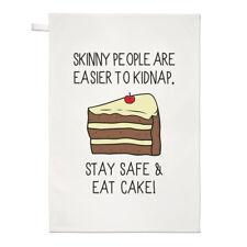 Le persone Skinny sono più facili a rapire Stay Safe & assaggiato una torta asciugamani Dish Cloth