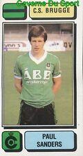 110 PAUL SANDERS BELGIQUE CS.BRUGGE STICKER FOOTBALL 1983 PANINI