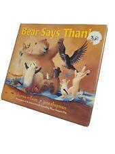 The Bear Bks.: Bear Says Thanks by Karma Wilson (2012, Hardcover)