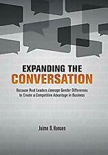 Expanding the Conversation by Hansen, Jaime B.