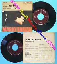 LP 45 7'' MARIO LANZA Ave maria SCHUBERT BACH-GOUNOD italy RCA 0005 no cd mc*dvd