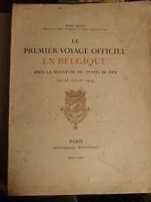 Weiss, René, Le Premier voyage officiel en Belgique guerre 14-18 traité de paix