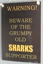SALE Beware The Grumpy Cronulla Sharks Supporter Sign Rugby League Jersey Signs