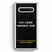 Ich liebe meinen Job Samsung Galaxy S10 Hülle Motiv Design Spruch Cool Lustig...