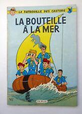 Mitacq Charlier LA PATROUILLE DES CASTORS La bouteille à la mer EO TBE