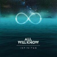 ALL WILL KNOW - INFINITAS (DIGIPAK)   CD NEW