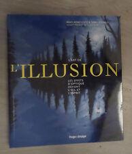 L'art de l'illusion - Les effets d'optique défient l'oeil et l'esprit