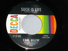 Carl Belew:  Such is Life / Am I That Easy to Forget  [Unplayed Copy]