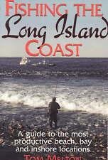 NEW Fishing the Long Island Coast by Tom Melton