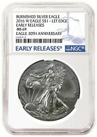 2016 W Burnished Silver Eagle NGC MS69 - Early Releases - Blue Label