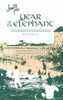Year of the Elephant : A Moroccan Woman's Journey Toward Independence