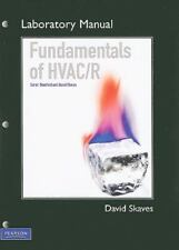 Lab Manual for Fundamentals of HVAC/R by Air Conditioning and Refrigeration...