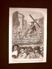Incisione di Gustave Dorè del 1874 Jesus Nazareno del gran Poder Siviglia Spagna