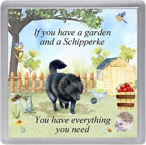 "Schipperke Dog Coaster ""If you have a garden ......"" Novelty Gift by Starprint"