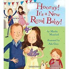 Hooray! It's a New Royal Baby! (Royal Baby 3) - Grey, Ada (New)