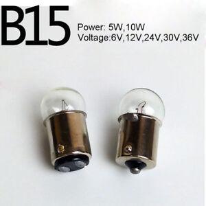 B15 Bayonet Indicator Bulb Lamp 5W/10W 6V/12V/24V/30V/36V Single/Double Contact