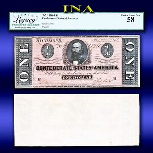 CONFEDERATE STATES of America 1864 $1 T-71 Civil War Era LEGACY Choice AU 58