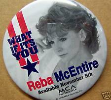 Reba McEntire  - WHAT IF IT'S YOU [1996] Promo Pinback Button  - Country
