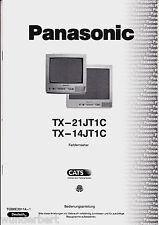 """"""" Istruzioni d'uso per Panasonic TX-21JT1C / TX-14JT1C - Tv a colori """""""