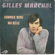 45 TOURS  2 TITRES / GILLES MARCHAL  SUMMER WINE     B6