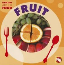 Fruit (Find Out About Food)-ExLibrary