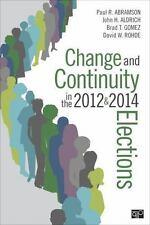 Change and Continuity in the 2012 and 2014 Elections by John H. Aldrich, Paul...