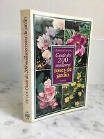 Patrick Taylor Guide des 200 meilleures roses de jardin Ulmer 1995