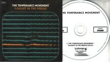 THE TEMPERANCE MOVEMENT Caught In The Middle 2017 UK 1-trk promo test CD