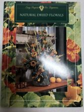 Natural Dried Florals book instruction drying pressing flower arrangements