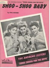 "THE ANDREWS SISTERS ""SHOO-SHOO BABY"" SHEET MUSIC-THREE CHEERS FOR THE BOYS-NEW"