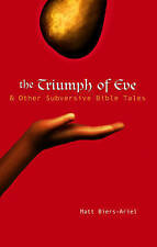 The Triumph of Eve,Biers-Ariel, Matt,Very Good Book mon0000111650