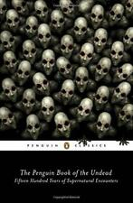 The Penguin Book of the Undead (Penguin Classics) by , NEW Book, (Paperback) FRE