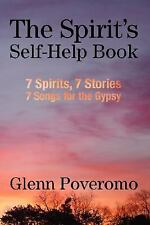 The Spirit's Self-Help Book : 7 Spirits, 7 Stories, 7 Songs for the Gypsy by...